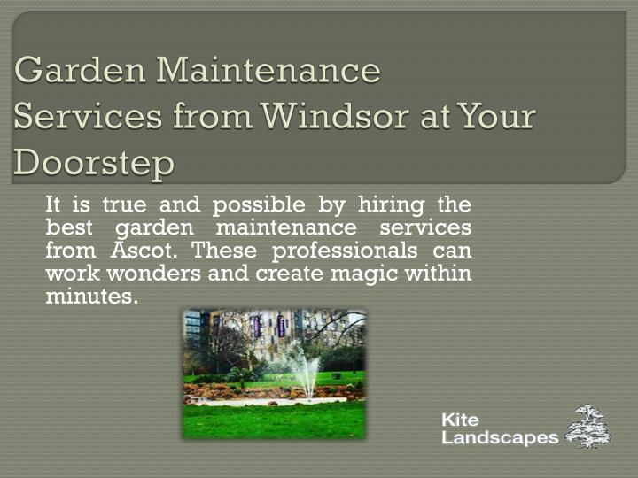 garden maintenance services from windsor at your doorstep n.
