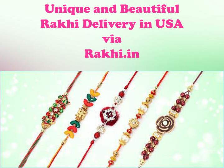 Unique and beautiful rakhi delivery in usa via rakhi in