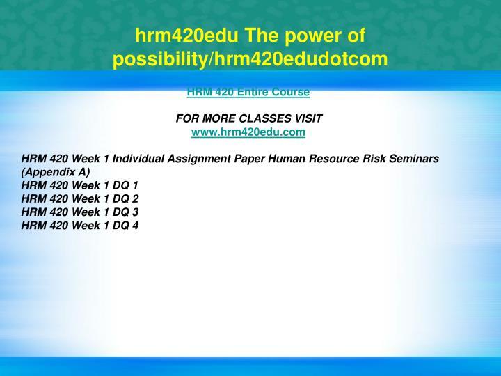 Hrm420edu the power of possibility hrm420edudotcom1