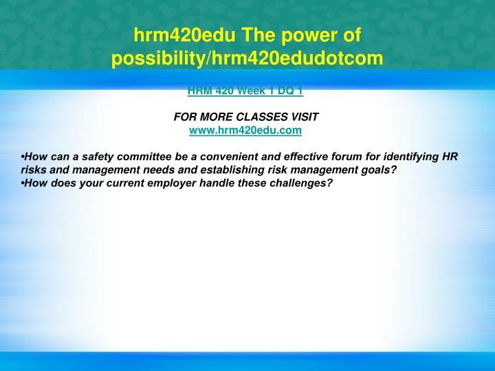 Hrm420edu the power of possibility hrm420edudotcom2
