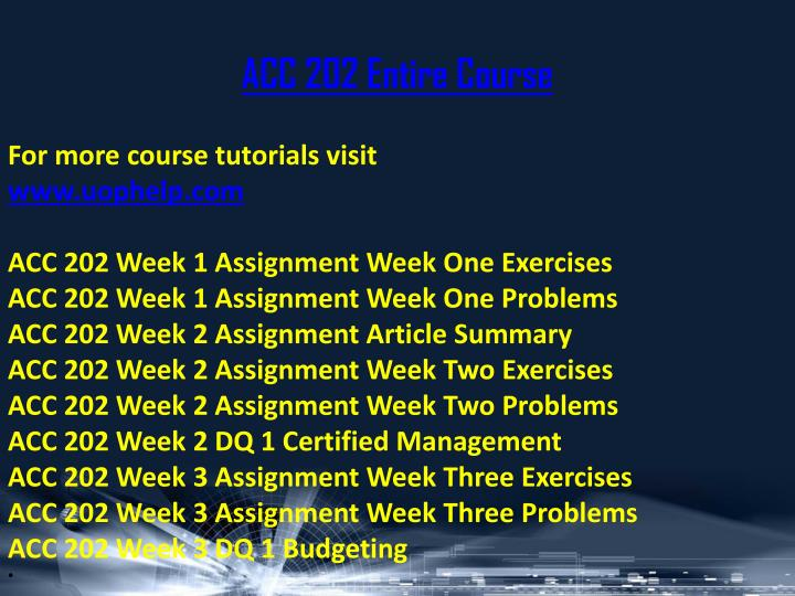 Acc 202 entire course