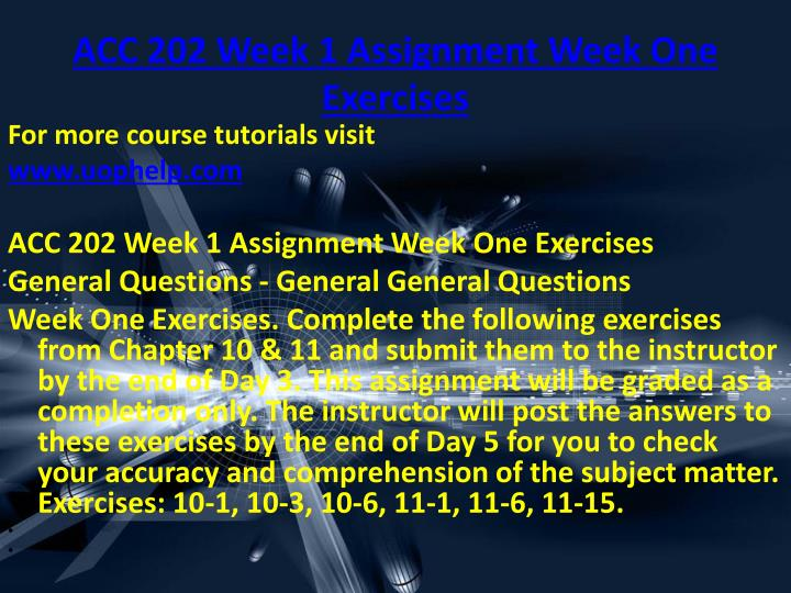 Acc 202 week 1 assignment week one exercises