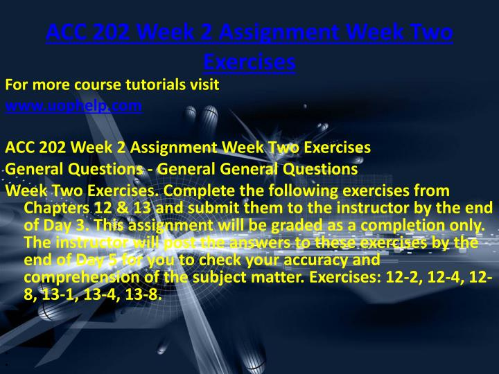 ACC 202 Week 2 Assignment Week Two Exercises
