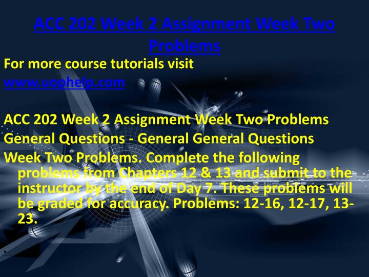 ACC 202 Week 2 Assignment Week Two Problems
