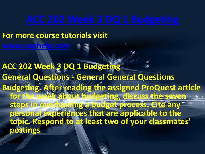 ACC 202 Week 3 DQ 1 Budgeting