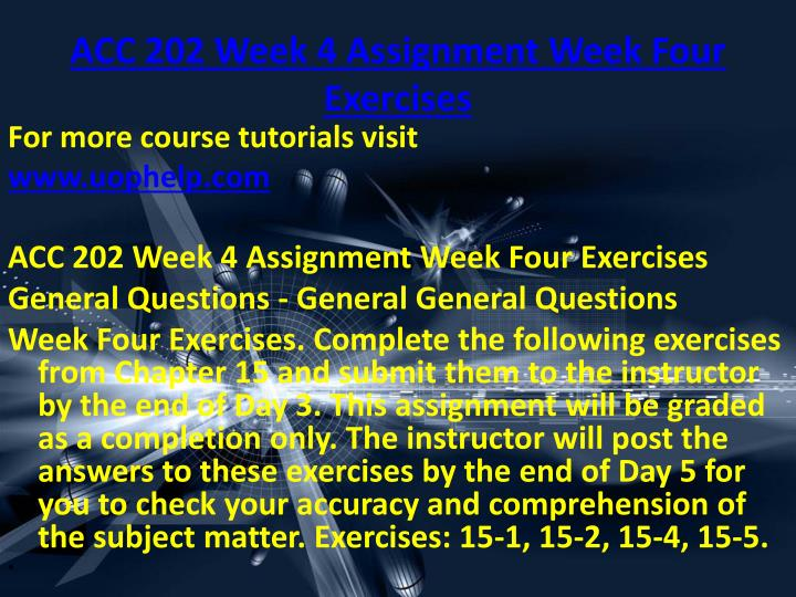 ACC 202 Week 4 Assignment Week Four Exercises