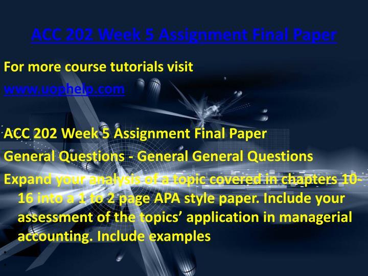 ACC 202 Week 5 Assignment Final Paper