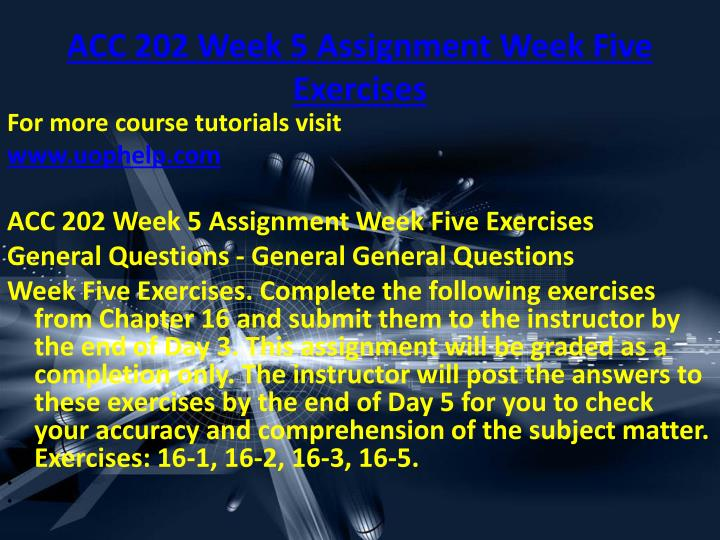 ACC 202 Week 5 Assignment Week Five Exercises