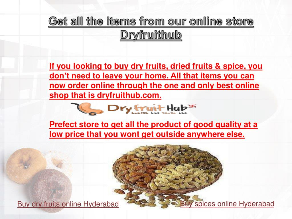 PPT - Buy dry fruit list online Hyderabad, PowerPoint