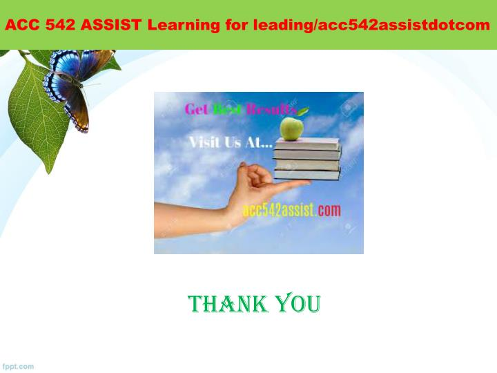 ACC 542 ASSIST Learning for
