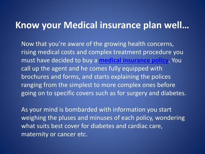Know your Medical insurance plan well…