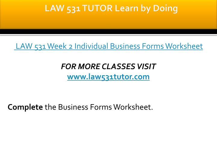 LAW 531 TUTOR Learn by Doing