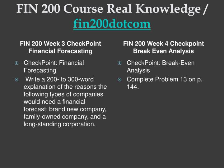 fin 200 financial forecasting checkpoint Nbsp checkpoint financial management goals write a 200 to 300 word paper describing the of description should include how earnings are.