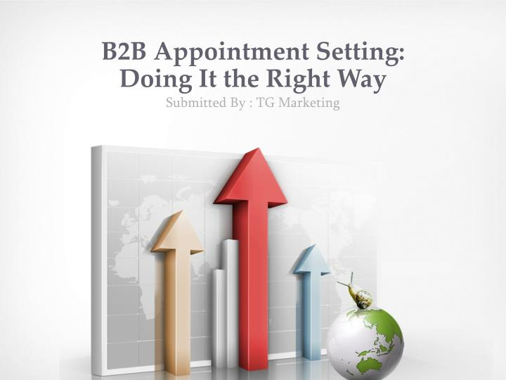 B2 b appointment setting doing it the right way