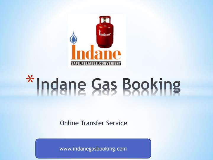 Indane g as booking