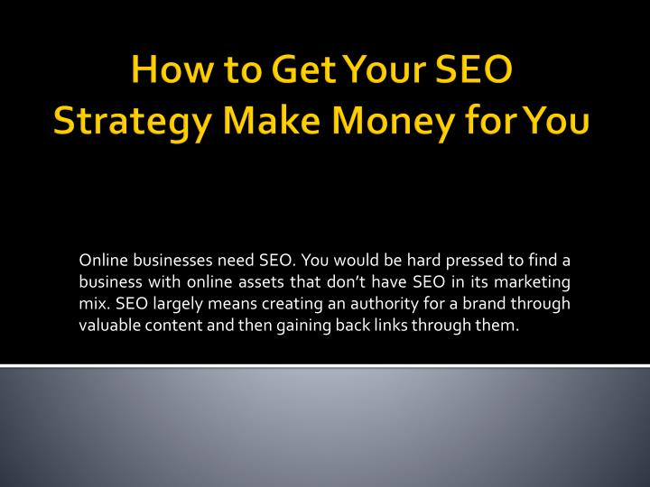 how to get your seo strategy make money for you n.