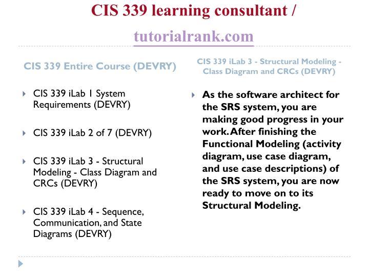 Cis 339 learning consultant tutorialrank com1