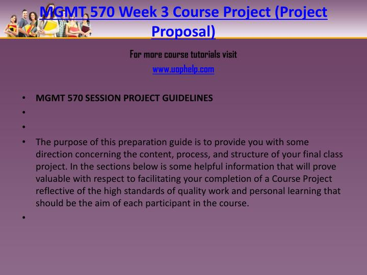 MGMT 570 Week 3 Course Project (Project Proposal