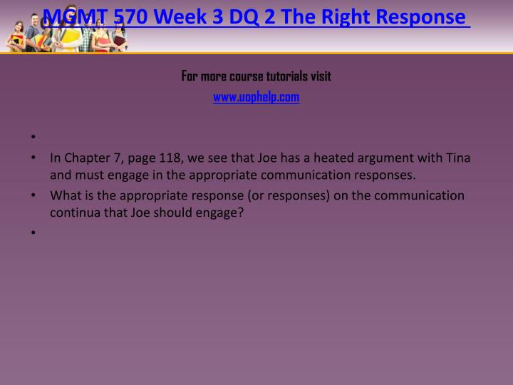 MGMT 570 Week 3 DQ 2 The Right Response