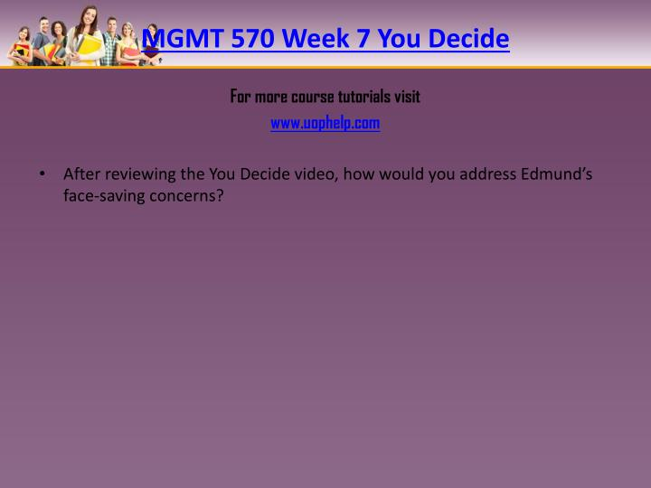 MGMT 570 Week 7 You