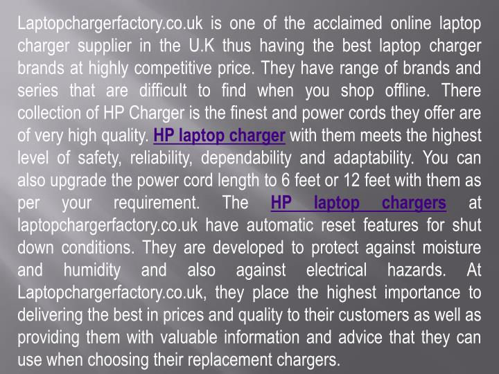 Laptopchargerfactory.co.uk is one of the acclaimed online laptop charger supplier in the U.K thus ha...