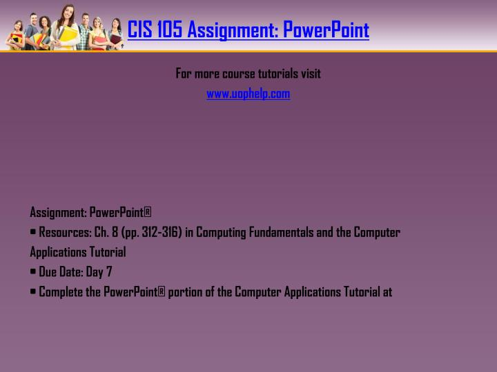 Cis 105 assignment powerpoint