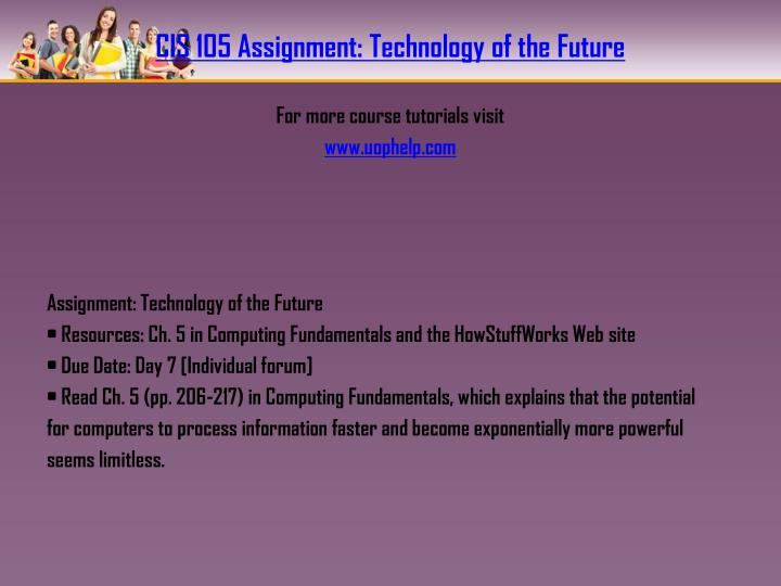 CIS 105 Assignment: Technology of the Future