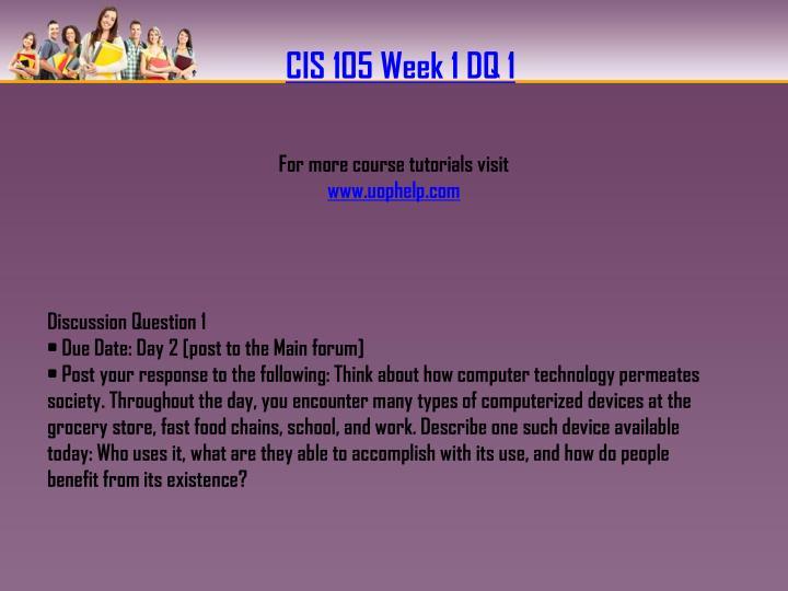 CIS 105 Week 1 DQ 1
