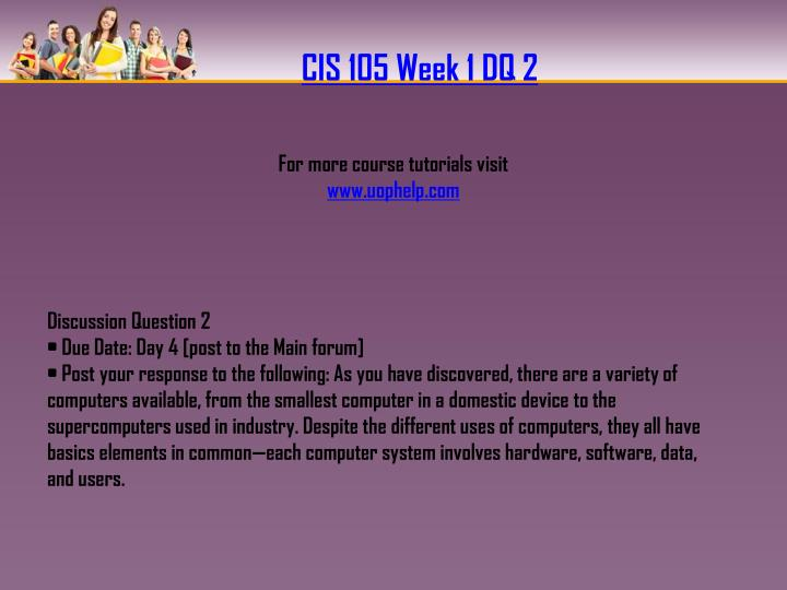 CIS 105 Week 1 DQ 2