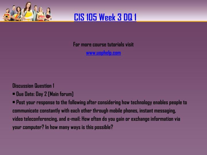 CIS 105 Week 3 DQ 1