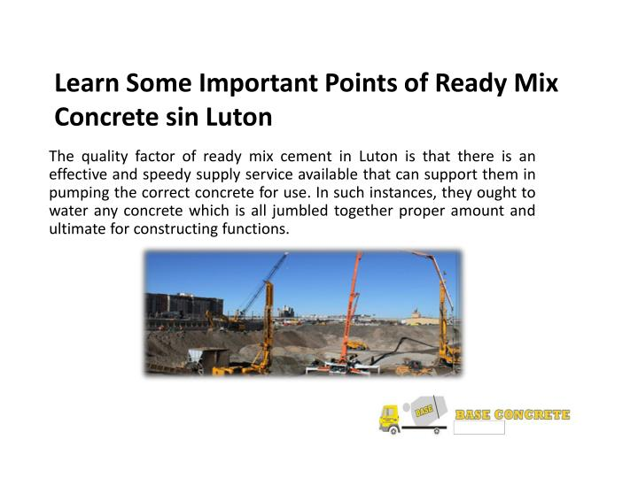 Learn some important points of ready mix concrete sin luton1