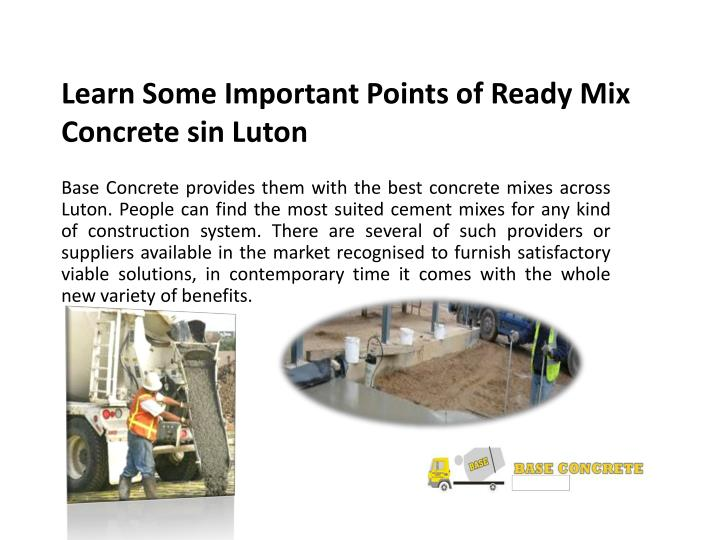 Learn some important points of ready mix concrete sin luton2