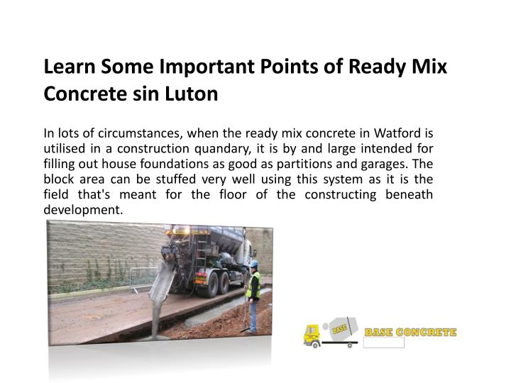 Learn Some Important Points of Ready Mix Concrete sin