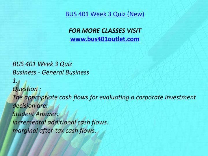 BUS 401 Week 3 Quiz (New