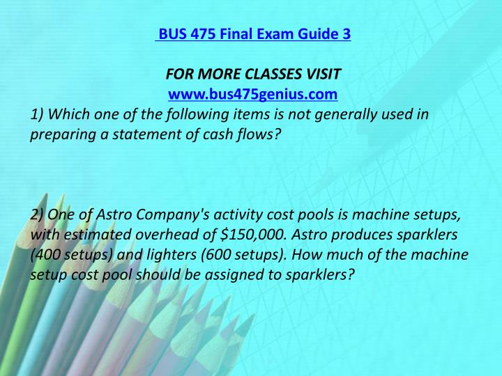bus 475 final exam 3