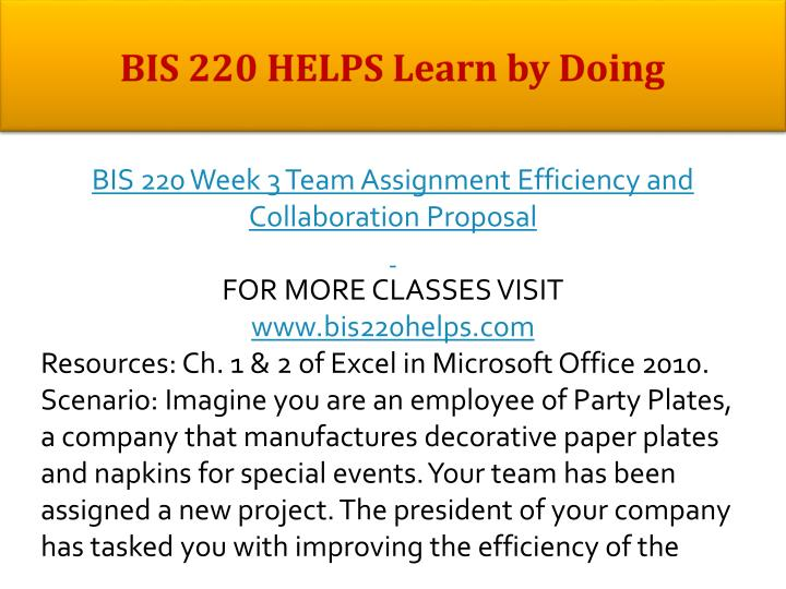 efficiency and collaboration proposal bis 220 Read bis 219 final exam from the story acc 541 complete class by bis 220 complete class bis bis 220 week 3 learning team efficiency and collaboration proposal.