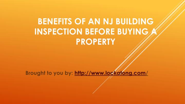 Benefits Of An NJ Building Inspection Before Buying A Property