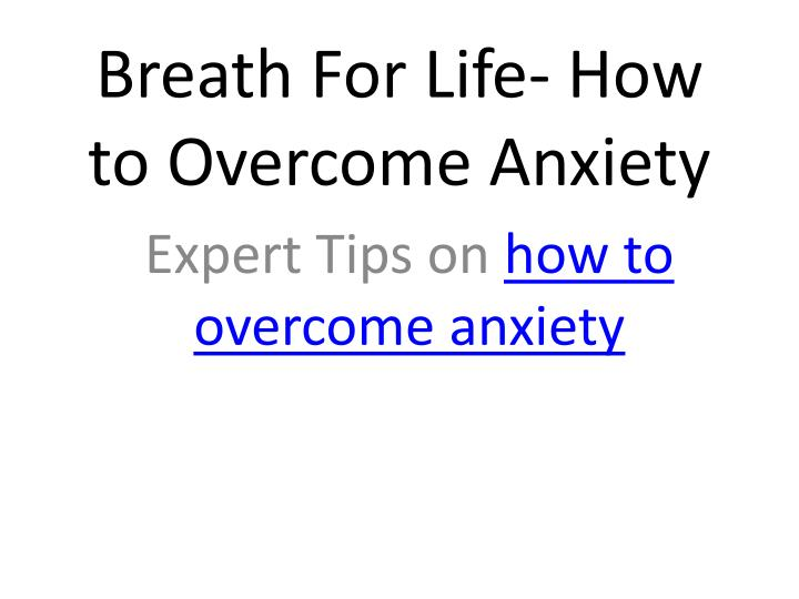 breath for life how to overcome anxiety