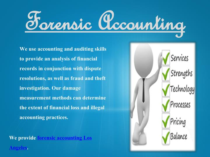 accounting the forensic accounting who fought Forensic accounting is a type of accounting that can be used in presentation before a legal forum it can be described as the act of identifying, settling, sorting, extracting, recording, reporting and verifying financial data in question, as well as clearly organizing and analyzing to make proper conclusions about the state of financial matters that.