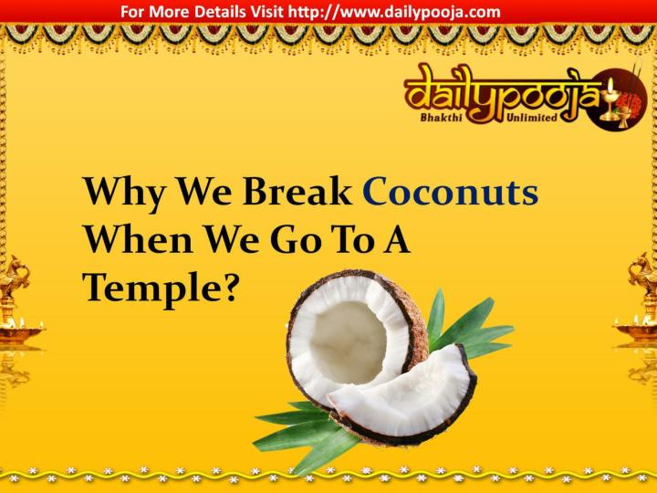 Why we break coconuts when we go to a temple 7346410