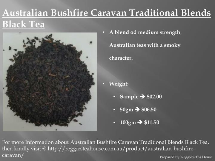 Australian Bushfire Caravan Traditional Blends