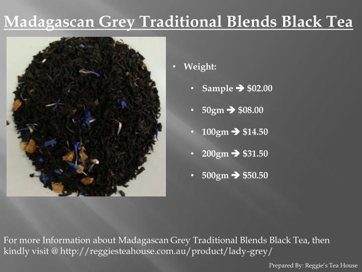 Madagascan Grey Traditional Blends Black Tea