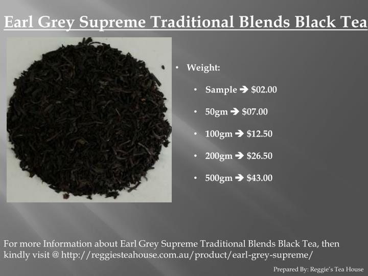 Earl Grey Supreme Traditional Blends Black Tea