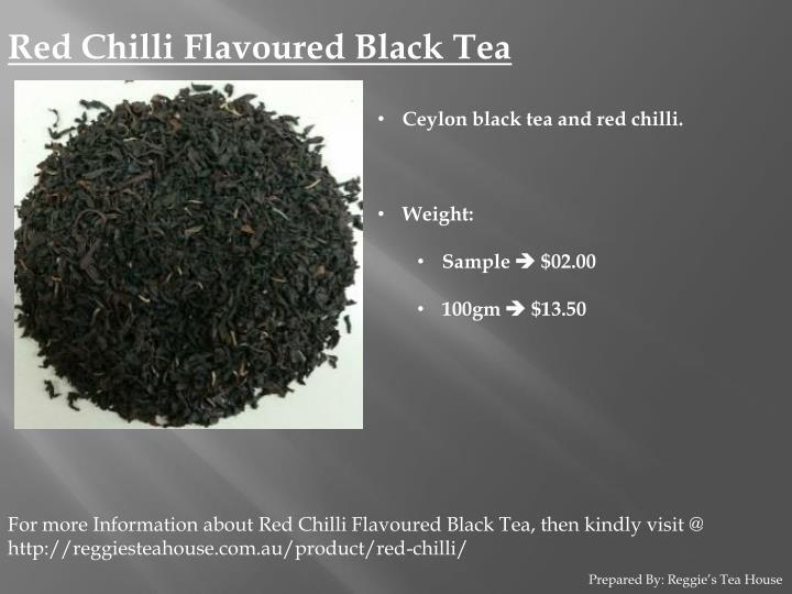 Red Chilli Flavoured Black Tea