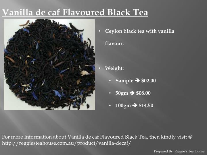 Vanilla de caf Flavoured Black Tea
