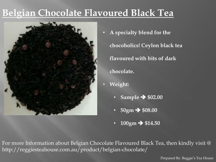 Belgian Chocolate Flavoured Black Tea