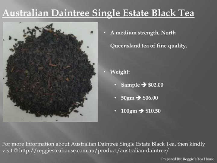 Australian Daintree Single Estate Black Tea