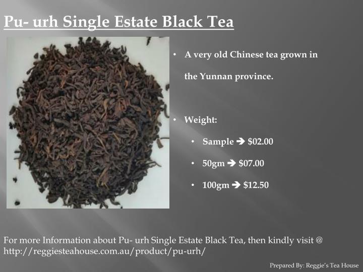 Pu- urh Single Estate Black Tea