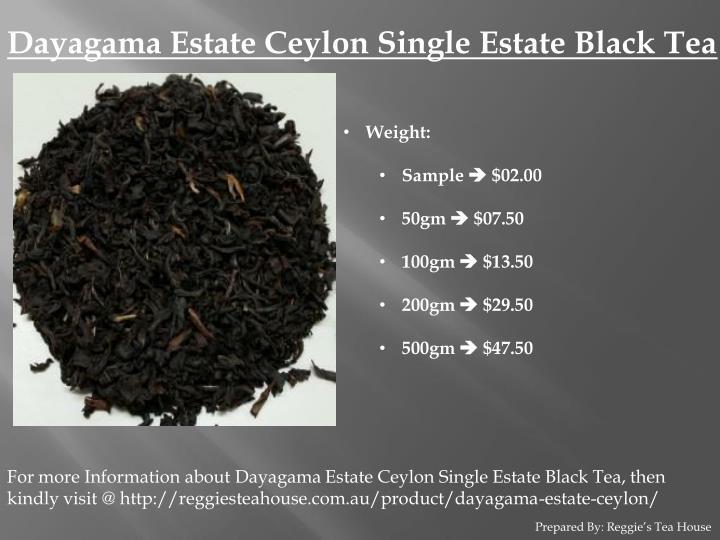 Dayagama Estate Ceylon Single Estate Black Tea