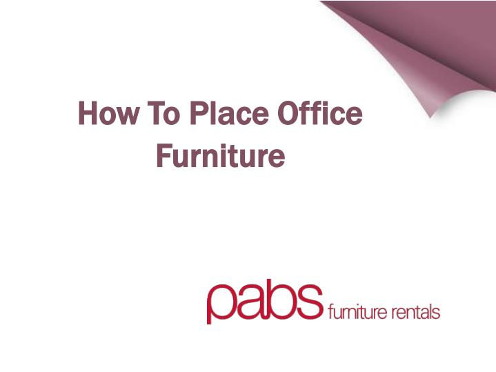 How To Place Office